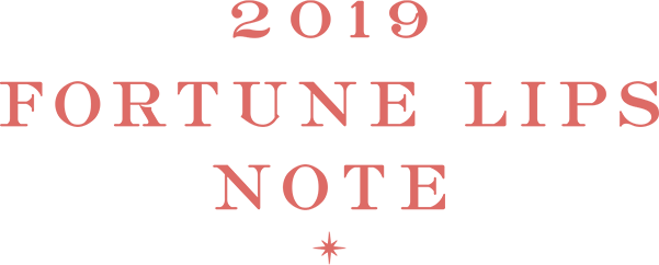 2019 FORTUNE LIPS NOTE