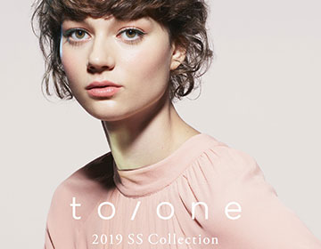 《発売情報》to/one 2019SS Collection
